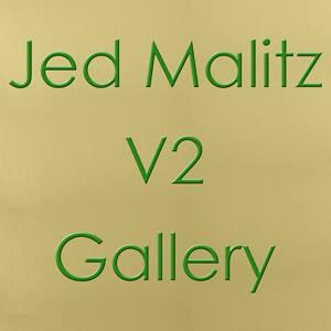 Jed Malitz V2 Gallery